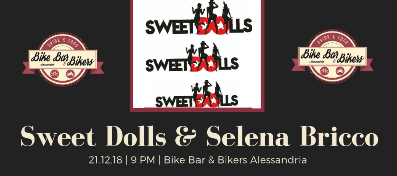 """Sweet Dolls"" & ""Selena Bricco"" at Bike Bar & Bikers"