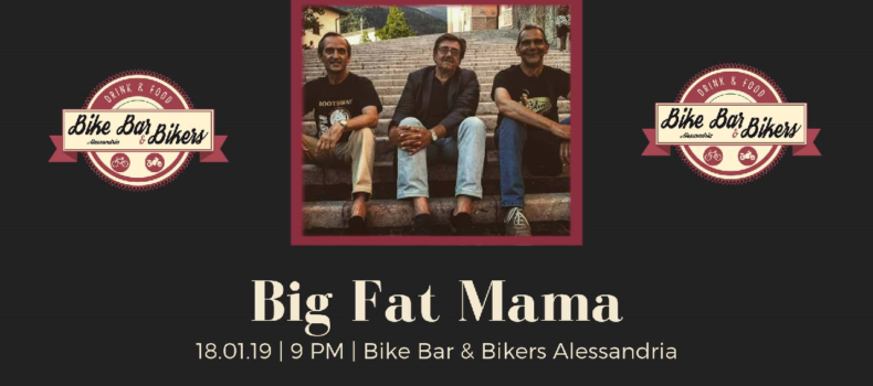 """Big Fat Mama"" live at Bike Bar & Bikers"