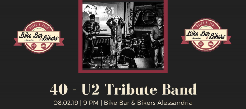 """40 – U2 Tribute Band"" at ""Bike Bar & Bikers"""